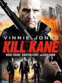 Truy Sát Băng Đảng - Kill Kane