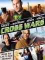 Cuộc Chiến Thập Tự - Cross Wars
