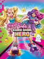Giải Cứu Thế Giới Trò Chơi - Barbie Video Game Hero