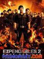 Biệt Đội Đánh Thuê 2 - Expendables 2