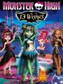 13 Điều Ước - Monster High: 13 Wishes