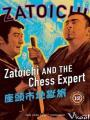 Hiệp Sĩ Mù 12: Zatoichi Và Gã Kỳ Thủ - Zatoichi And The Chess Expert