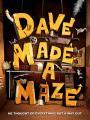 Dave Tạo Ra Mê Cung - Dave Made A Maze