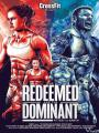 Những Kẻ Mạnh Nhất Trái Đất - The Redeemed And The Dominant: Fittest On Earth