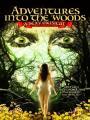 Vở Nhạc Kịch Gợi Cảm - Adventures Into The Woods: A Sexy Musical