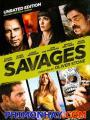 Những Kẻ Mang Rợ - Mafia Gặp Cướp: Savages