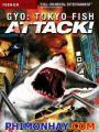 Quái Ngư - Gyo Tokyo Fish Attack