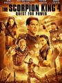 Vua Bọ Cạp 4: Truy Tìm Quyền Năng - The Scorpion King 4: The Lost Throne