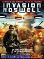 Cuộc Tấn Công Của Người Hành Tinh - Invasion Roswell