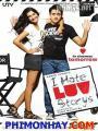Tôi Ghét Chuyện Tình Yêu - I Hate Luv Storys