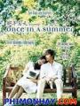 Mùa Hè Năm Ấy - Once In A Summer
