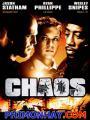 Ngục Tù Thép - Hỗn Loạn: Chaos