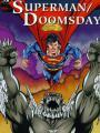 Superman: Doomsday - Ngày Tàn Của Siêu Nhân