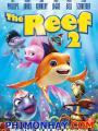 Cuộc Phiêu Lưu Của Nemo 3 - Reef 2 High Tide