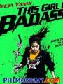Cô Nàng Bá Đạo - This Girl Is Badass