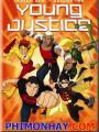 Công Lý Trẻ Phần 1 - Young Justice Season 1