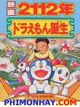 Doraemon Chào Đời - Doraemon: 2112: The Birth Of Doraemon