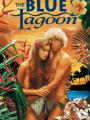 Eo Biển Xanh - The Blue Lagoon