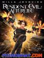 Vùng Đất Quỷ Dữ 4: Kiếp Sau - Resident Evil 4: Afterlife