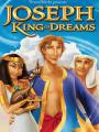 Giuse: Vua Giải Mộng - Joseph: King Of Dreams