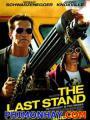Chốt Chặn Cuối Cùng - The Last Stand