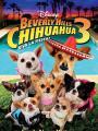 Những Chú Chó Chihuahua Ở Đồi Beverly 3 - Beverly Hills Chihuahua 3