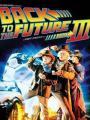 Trở Về Tương Lai 3 - Back To The Future Part Iii