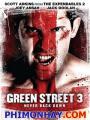 Không Chùn Bước 3 - Green Street 3: Never Back Down