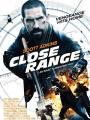 Cuộc Chiến Trắc Ẩn - Close Range