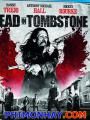 Thị Trấn Của Kẻ Chết - Dead In Tombstone