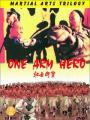 Tráng Sĩ Độc Thủ - One Arm Hero