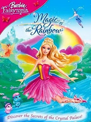 Barbie Và Phép Thuật Cầu Vồng - Barbie Fairytopia: Magic Of The Rainbow