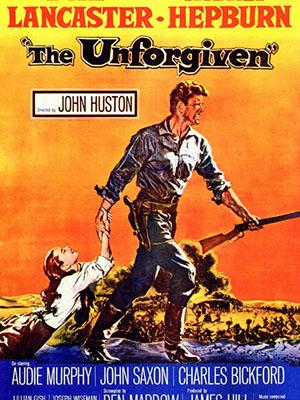 Không Khoan Nhượng The Unforgiven.Diễn Viên: Burt Lancaster,Audrey Hepburn,Audie Murphy,Nick Swardson,Lance Bass,Blake Clark,Kao