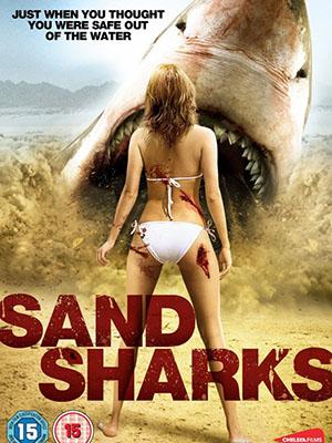 Cá Mập Cát Sand Sharks.Diễn Viên: Corin Nemec,Brooke Hogan,Vanessa Lee Evigan,Eric Scott Woods,Gina Holden,Edgar Allan Poe Iv,Robert