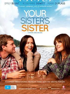 Chị Và Em Gái - Your Sisters Sister