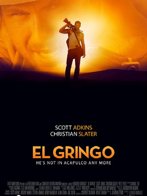 Kẻ Ngoại Lai - El Gringo