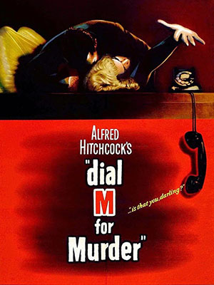 Cuộc Gọi Chết Người Dial M For Murder.Diễn Viên: Ray Milland,Grace Kelly,Robert Cummings,John Williams,Anthony Dawson,Leo Britt,Patrick Allen