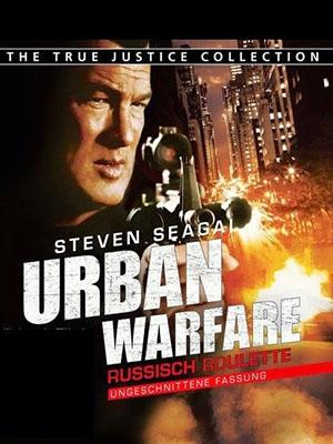 Cuộc Chiến Thành Phố True Justice: Urban Warfare.Diễn Viên: Steven Seagal,Meghan Ory,Warren Christie,Sarah Lind,Adrian Hough,Elizabeth Thai,Adrian Holmes,Greg