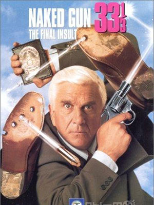 Họng Súng Vô Hình 3 - The Naked Gun 33 1/3: The Final Insult