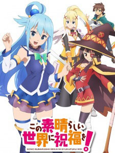 Kono Subarashii Sekai Ni Shukufuku Wo! Konosuba: Gods Blessing On This Wonderful World!.Diễn Viên: Drucker In The Dug,Out,Moshidora