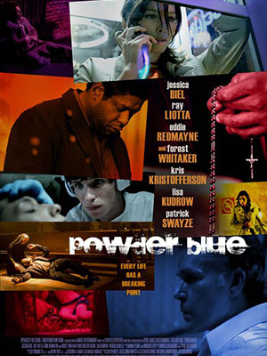 Phấn Xanh Powder Blue.Diễn Viên: Jessica Biel,Eddie Redmayne,Forest Whitaker,Christian Slater