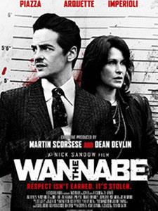 Trở Thành The Wannabe.Diễn Viên: Patricia Arquette,Michael Imperioli,David Zayas,Vincent Piazza