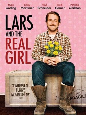 Người Tình Trong Mộng Lars And The Real Girl.Diễn Viên: Ryan Gosling,Emily Mortimer,Paul Schneider,Maxwell Mccabe,Lokos,Sally Cahill,Billy Parrott
