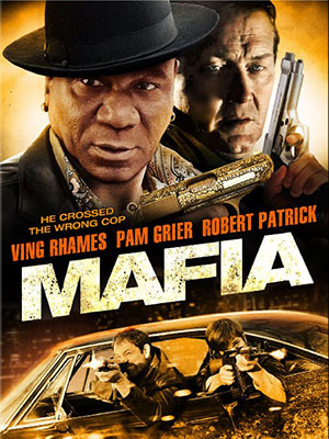 Cuộc Chiến Mafia Mafia War.Diễn Viên: Ving Rhames,Pam Grier,Sean Derry,Casey Brown,Kenny Champion,Carl Clemons,David Billy Cole