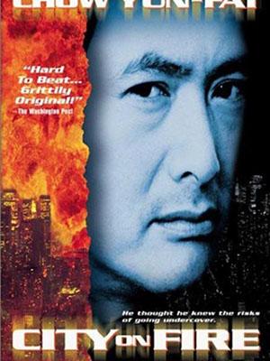 Thành Phố Rực Lửa Long Hổ Phong Vân: City On Fire.Diễn Viên: Yun,Fat Chow,Châu Nhuận Phát,Danny Lee,Yueh Sun