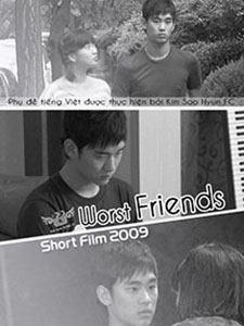 Bạn Xấu Worst Friends.Diễn Viên: Kim Soo Hyun,Bae Hye Mi,Kim Eun Mi,Jung So Min