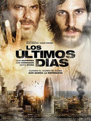 Dịch Bệnh Los Ultimos Dias.Diễn Viên: Quim Gutiérrez,José Coronado,Marta Etura,Leticia Dolera