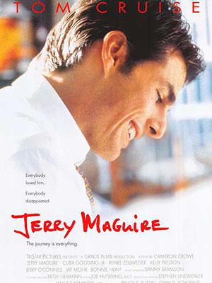 Quản Lý Và Người Tình Jerry Maguire.Diễn Viên: Tom Cruise,Cuba Gooding Jr,Renée Zellweger,Kelly Preston