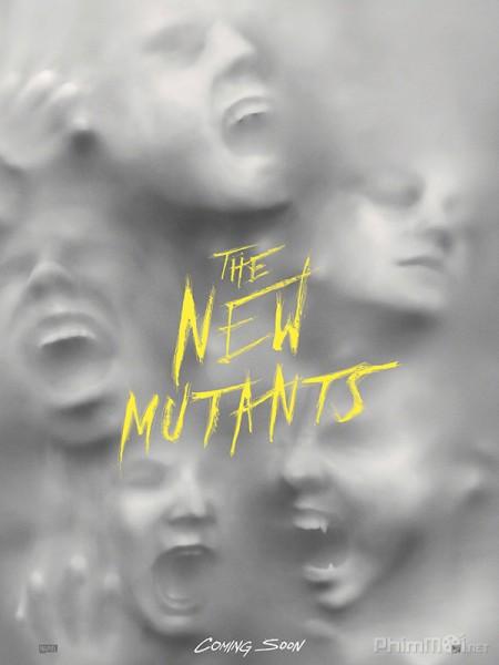 Dị Nhân Thế Hệ Mới The New Mutants.Diễn Viên: Lưu Tùng Nhân,Diệp Đồng,Lâm Phong,Trần Khôn