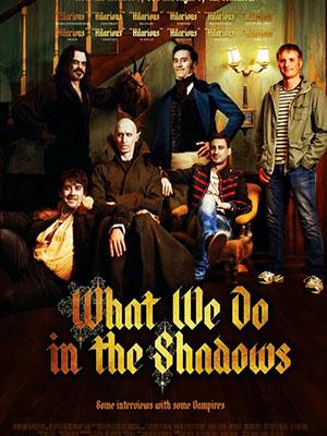 Chúng Ta Làm Gì Trong Bóng Tối What We Do In The Shadows.Diễn Viên: Jemaine Clement,Taika Waititi,Jonathan Brugh
